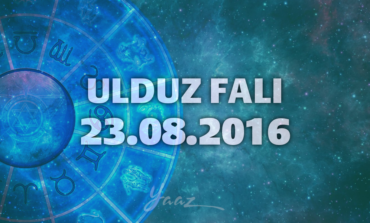 Ulduz Falı - 23.08.2016
