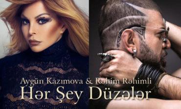 """Aygün Kazımova və Rəhim Rəhimlidən """"Hər Şey Düzələr"""" dueti"""