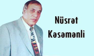 Nüsrət Kəsəmənli haqqında və şeirləri