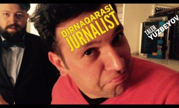 Taleh Yüzbəyov'dan yeni video 'Dırnaqarası Jurnalist'